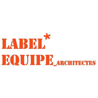 Label Equipe Architectes